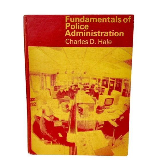 Textbook of Fundamentals of Police Admin 1977